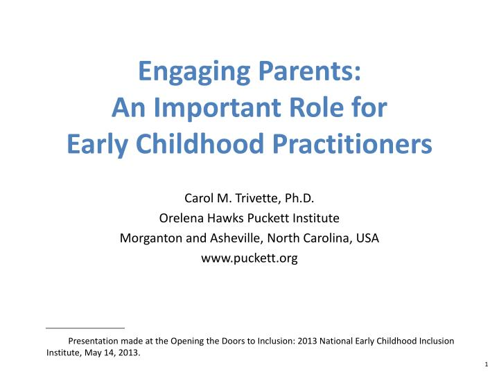 engaging parents an important role for early childhood practitioners n.