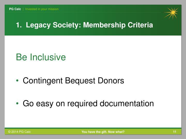 1.  Legacy Society: Membership Criteria
