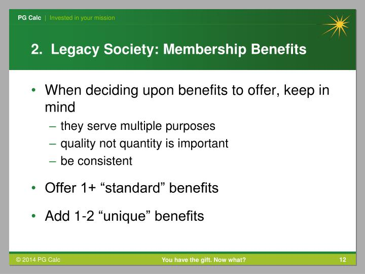 2.  Legacy Society: Membership Benefits