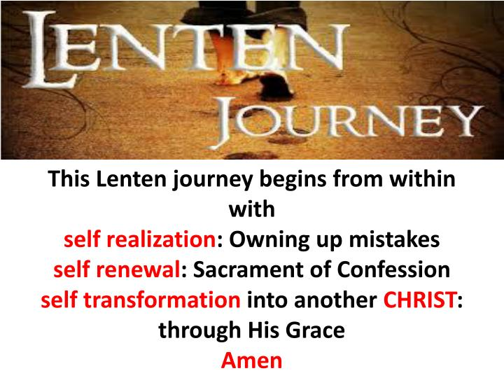 This Lenten journey begins from within