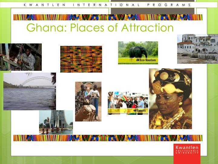 Ghana: Places of Attraction