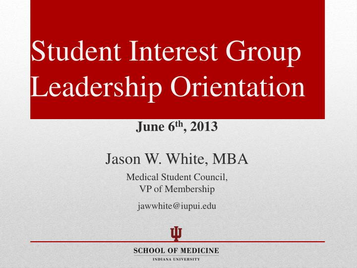 student interest group leadership orientation n.