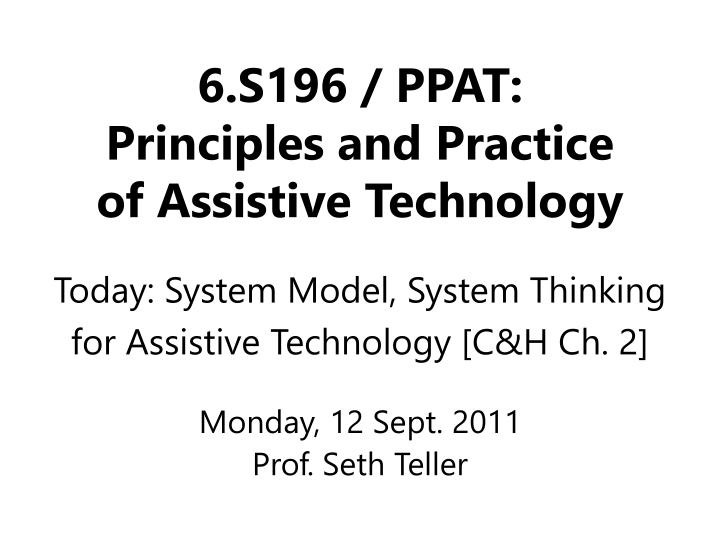 6 s196 ppat principles and practice of assistive technology n.