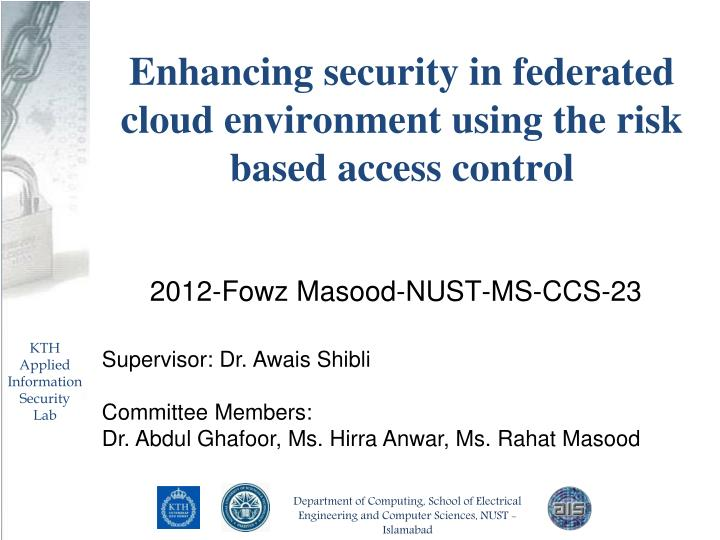 enhancing security in federated cloud environment using the risk based access control n.