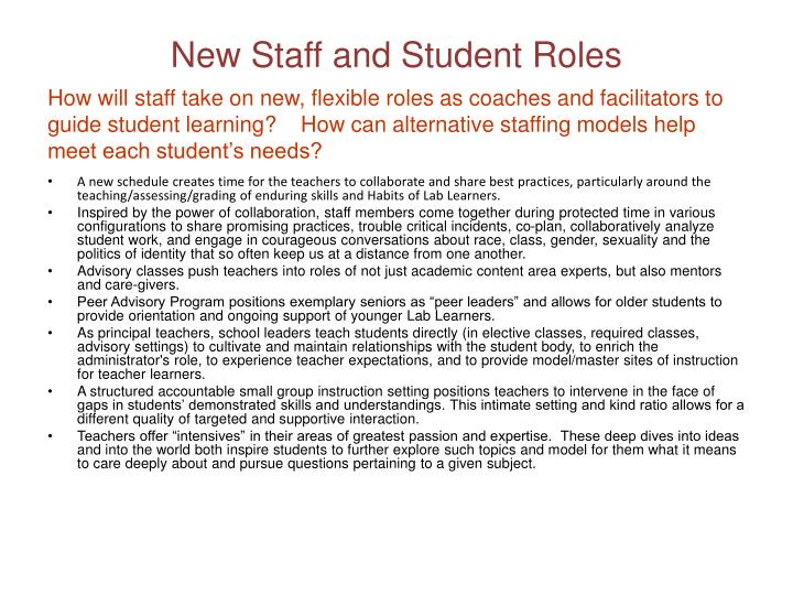 New Staff and Student Roles