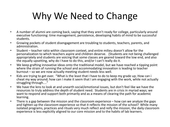 Why we need to change