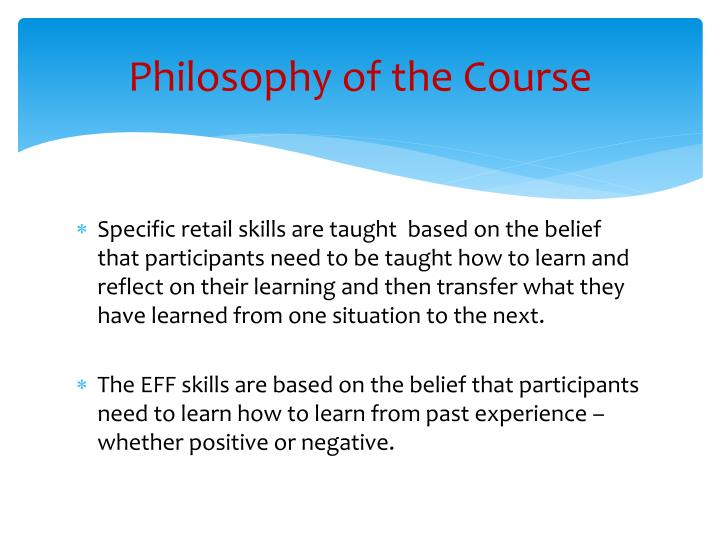 Philosophy of the Course