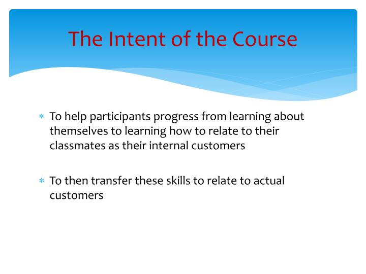 The Intent of the Course