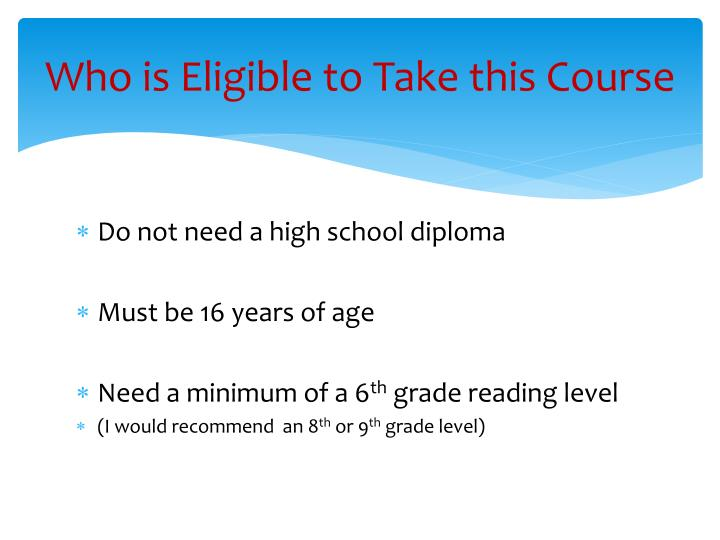 Who is Eligible to Take this Course