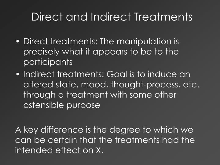 Direct and Indirect Treatments