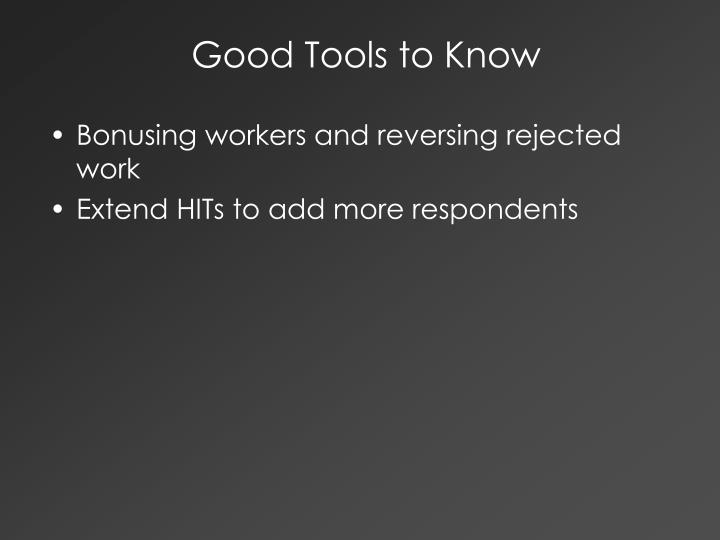 Good Tools to Know