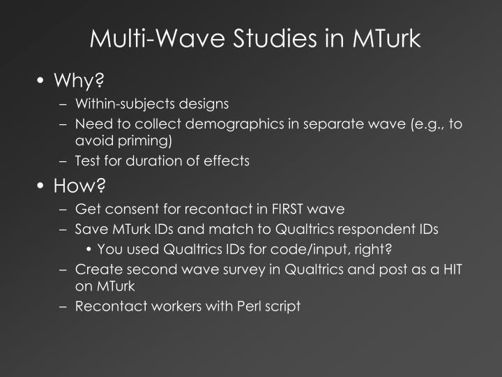 Multi-Wave Studies in