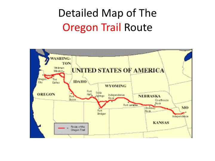 Ppt oregon trail propaganda powerpoint presentation id1593507 detailed map of the oregon trail route publicscrutiny Image collections