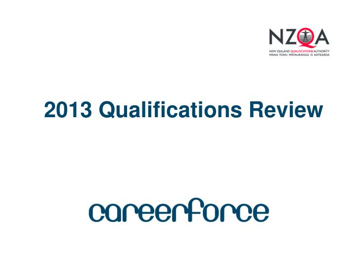 2013 qualifications review n.