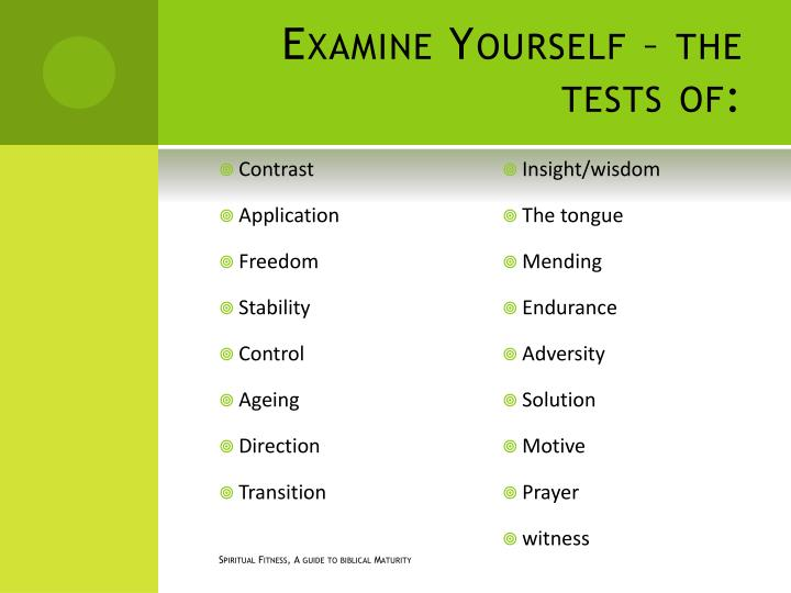Examine Yourself – the tests of: