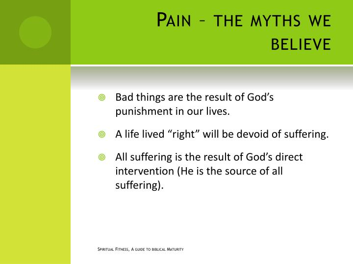 Pain – the myths we believe