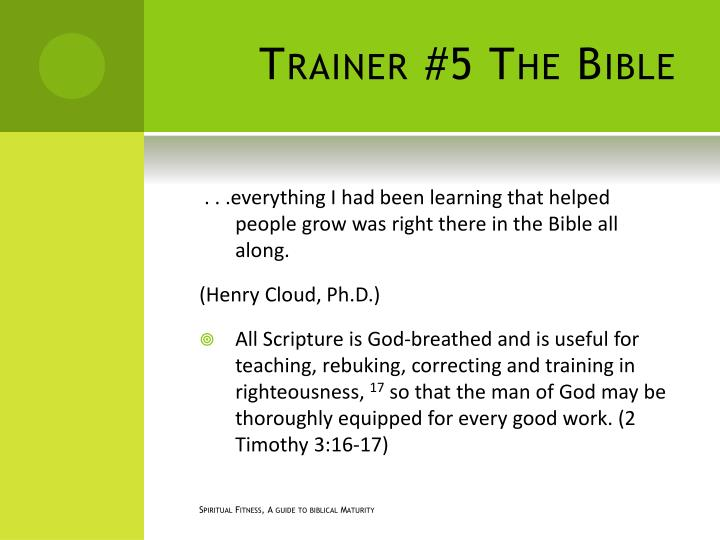 Trainer #5 The Bible