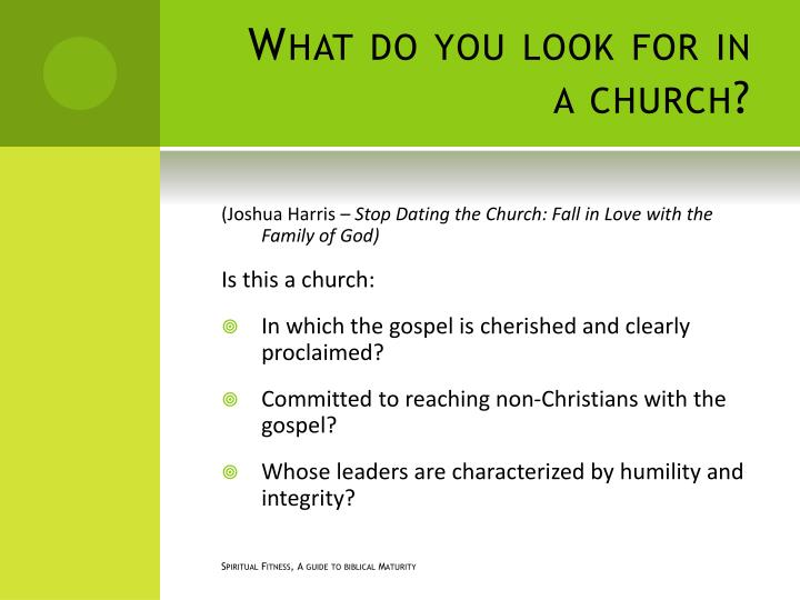What do you look for in a church?