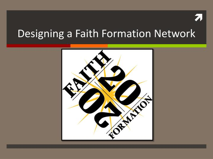 designing a faith formation network n.
