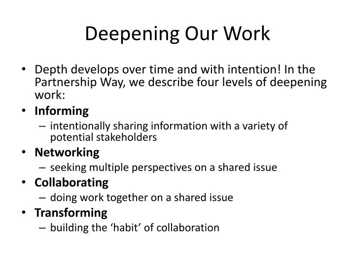 Deepening Our Work