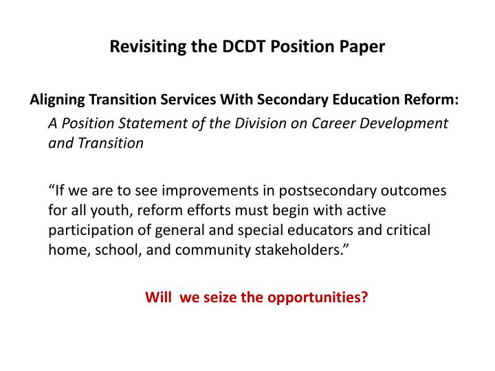 Revisiting the DCDT Position Paper