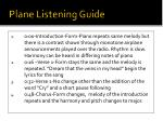 plane listening guide