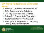 bpi home performance contractor model