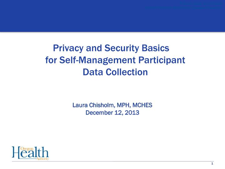 Privacy and Security Basics