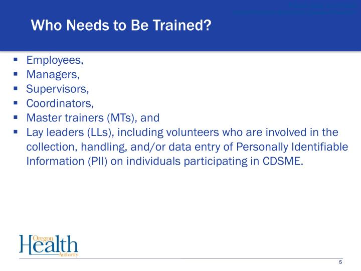 Who Needs to Be Trained?