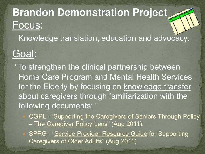 Brandon Demonstration Project
