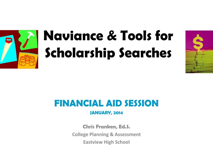 Naviance tools for scholarship searches