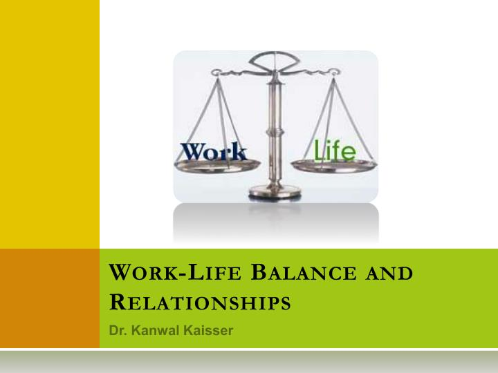 work life balance and relationships n.