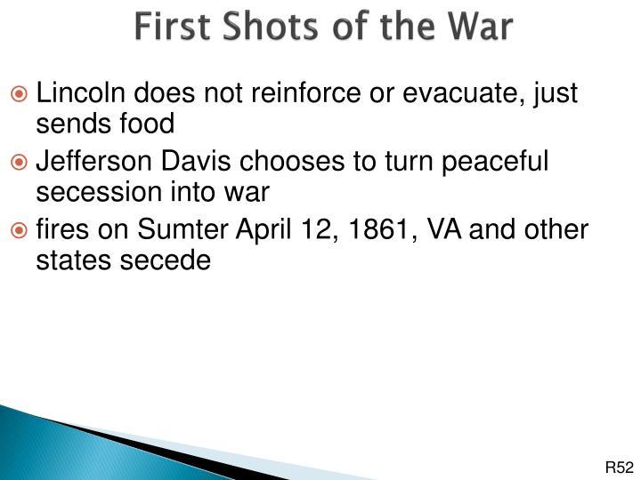 First Shots of the War