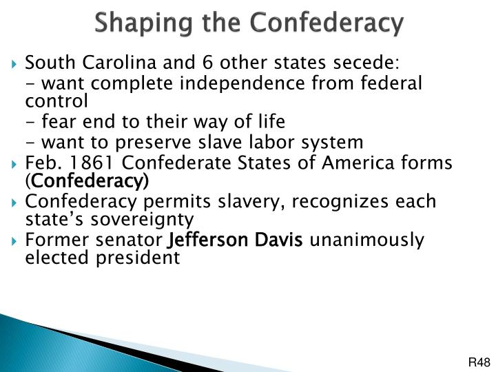 Shaping the Confederacy