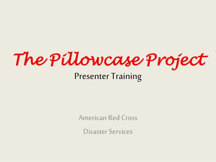 the pillowcase project presenter training n.