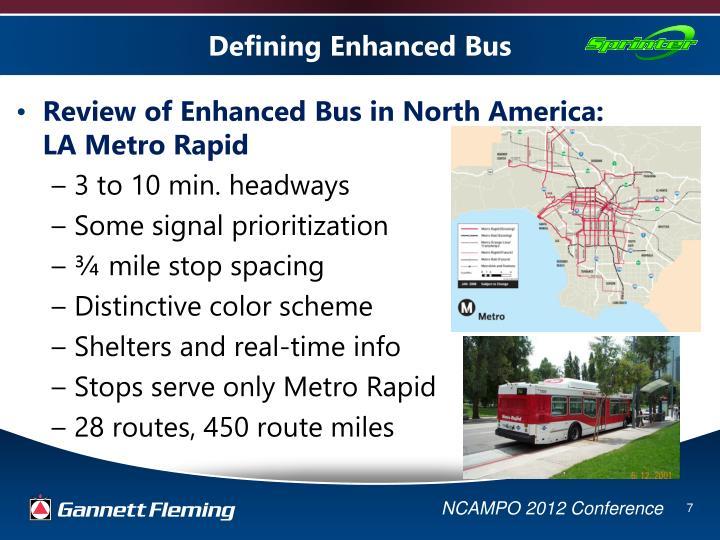 Defining Enhanced Bus