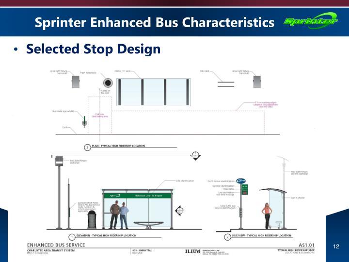 Sprinter Enhanced Bus Characteristics