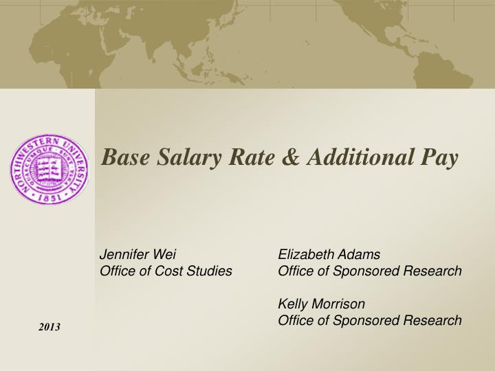 base salary rate additional pay n.