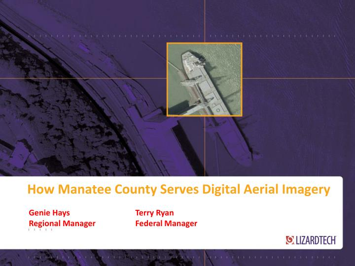 how manatee county serves digital aerial imagery n.