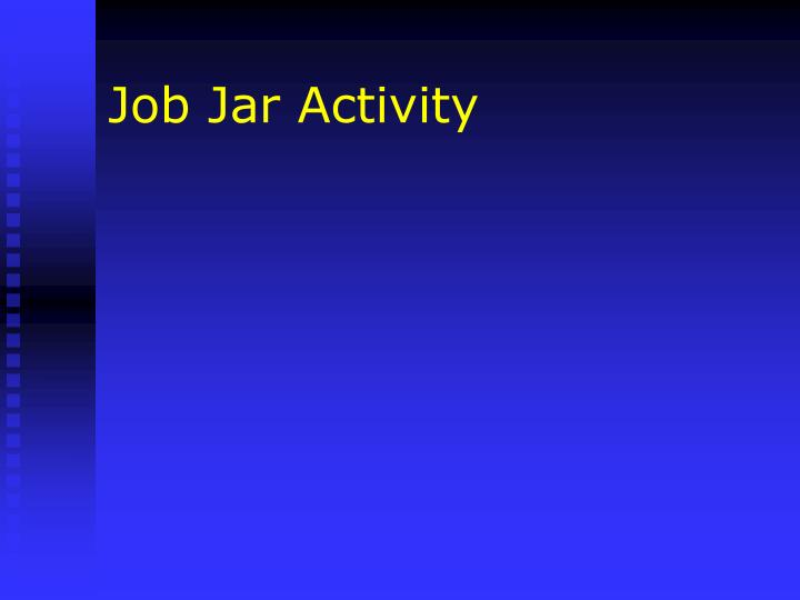 Job Jar Activity
