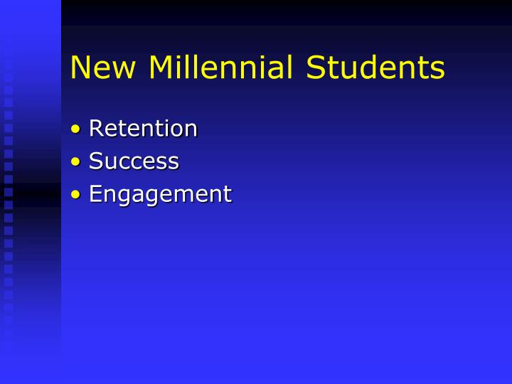 New Millennial Students