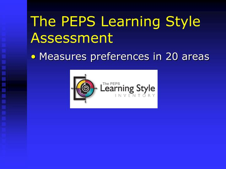 The PEPS Learning Style Assessment