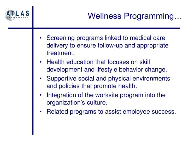 Wellness Programming…