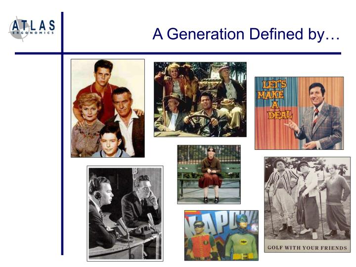 A Generation Defined by…