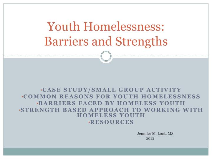 youth homelessness barriers and strengths n.