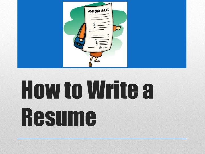 Ppt How To Write A Resume Powerpoint Presentation Id