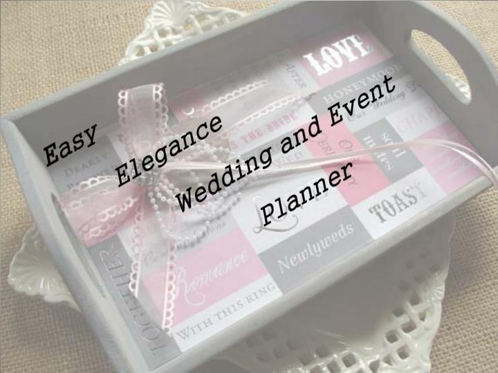 e asy elegance wedding and event planner n.