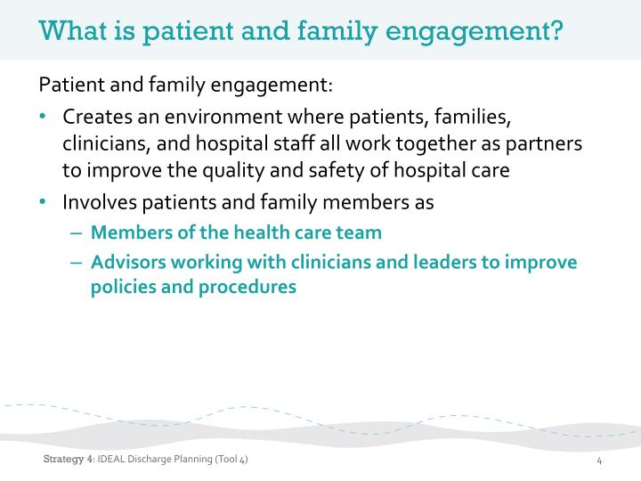 What is patient and family engagement?