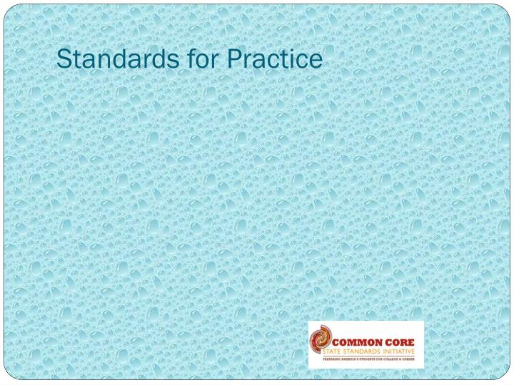 Standards for Practice