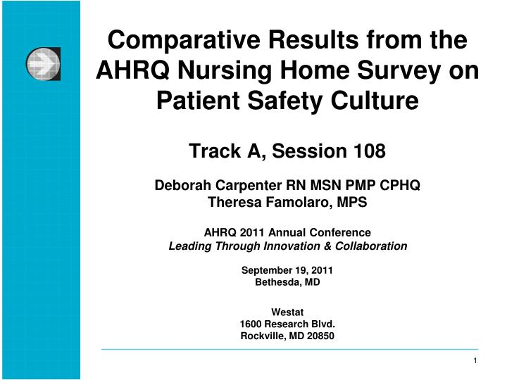 Comparative Results from the AHRQ Nursing Home Survey on Patient Safety Culture